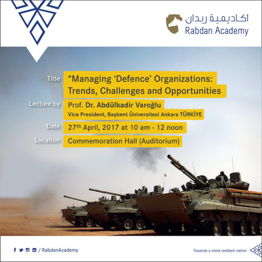 Lecture: Managing defense organization: Trends, Challenges, and Opportunities